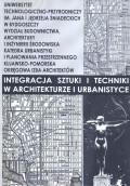 Integracja sztuki i techniki w architekturze i urbanistyce . [T.1]