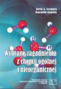 Wybrane zagadnienia z chemii ogólnej i nieorganicznej