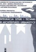 Integracja sztuki i techniki w architekturze i urbanistyce. T. III