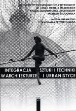 Integracja sztuki i techniki w architekturze i sztuce T.V Cz. 1