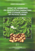Effect of herbicides on qualitative characters and storage losses of potato tubers