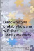 Budownictwo prefabrykowane w Polsce - stan i perspektywy