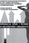Integracja sztuki i techniki w architekturze i urbanistyce T. 4, cz.1