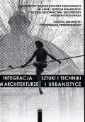 Integracja sztuki i techniki w architekturze i sztuce T.V Cz. 2