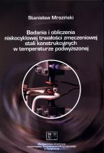 Badania i obliczenia niskocyklowej trwałości zmęczeniowej stali konstrukcyjnych w temperaturze podwyższonej