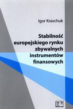 Stabilność europejskiego rynku zbywalnych instrumentów finansowych