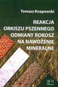 Reakcja orkiszu pszennego odmiany rokosz na nawożenie mineralne
