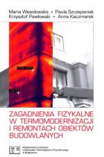 Zagadnienia fizykalne w termomodernizacji i remontach obiektów budowlanych