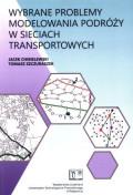 Wybrane problemy modelowania podróży w sieciach transportowych