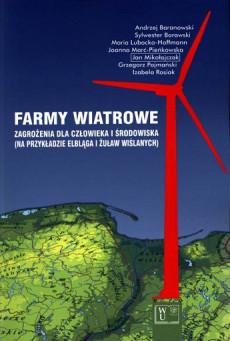 Farmy wiatrowe Zagrożenia dla człowieka i środowiska