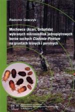 Mechowce (Acari, Oribatida) wybranych mikroosiedli jednopiętrowych borów suchych Cladonio-Pinetum na gruntach leśnych i