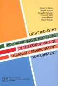 Light industry polymeric waste recycling in the conditions of urbanistic environment development