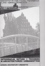 Integracja sztuki i techniki w architekturze i urbanistyce T.6/1