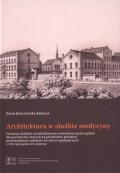 Architektura w służbie madycyny