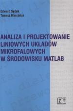 Analiza i projektowanie liniowych układów mikrofalowych w środowisku MATLAB