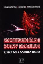 Multimedialne sceny mobilne. Wstęp do projektowania