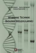 Wybrane techniki biologii molekularnej