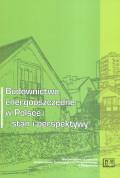 Budownictwo energooszczędne w Polsce - stan i perspektywy